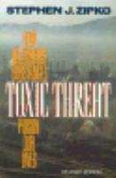 Toxic Threat