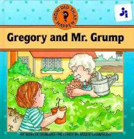 Gregory and Mr. Grump