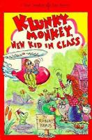 Klunky Monkey, New Kid in Class