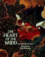 The Heart of the Wood