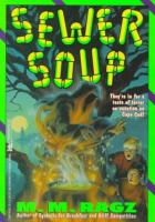 Sewer Soup
