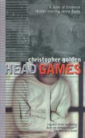 Head Games : A Body Of Evidence Thriller Starring Jenna Blake