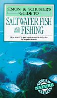 Guide to Saltwater Fish and Fishing