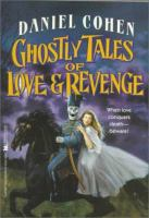Ghostly Tales of Love & Revenge