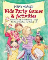 Kids' Party Games and Activities