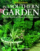 In A Southern Garden : Twelve Months of Plants and Observation