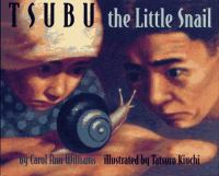 Tsubu, the Little Snail