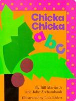 Chicka Chicka A B C