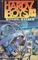 Mission: Mayhem