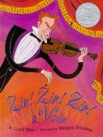 Zin! zin! zin! : a violin