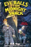 Eyeballs For Midnight Snack