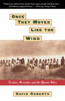 Once They Moved Like the Wind