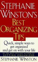 Stephanie Winston's Best Organizing Tips