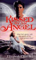 Kissed By An Angel (#1)