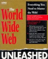 The World Wide Web Unleashed