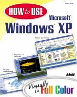 How to Use Microsoft Windows XP