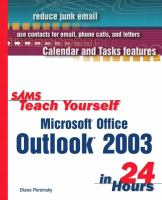 Sams Teach Yourself Microsoft® Office Outlook® 2003 in 24 Hours