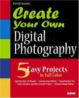 Create your Own Digital Photography