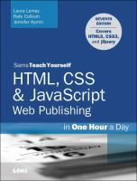 HTML5, CSS & Javascript Web Publishing In One Hour A Day