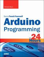 Sams Teach Yourself Arduino Programming in 24 Hours