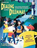 Dealing With Dilemmas