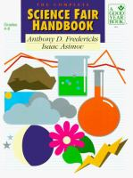 The Complete Science Fair Handbook
