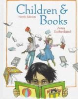 Children & Books  / Zena Sutherland ; Cover, Frontispiece, And Part Opening Illustrations By Trina Schart Hyman