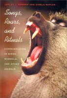 Songs, Roars, and Rituals
