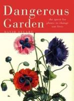 Dangerous Garden