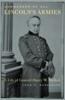 Commander of All Lincoln's Armies