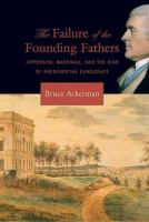 The Failure of the Founding Fathers