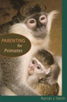 Parenting for Primates