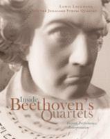 Inside Beethoven's Quartets