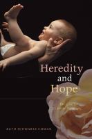 Heredity and Hope