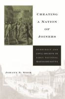 Creating A Nation of Joiners