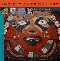 Ancient American Art in Detail