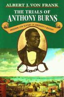 The Trials of Anthony Burns