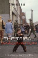 The Tribal Imagination
