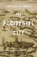 The Accidental City
