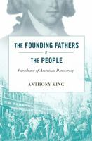 The Founding Fathers V. the People