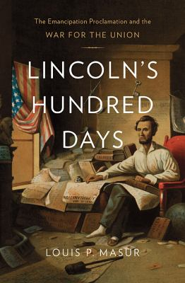 "Picture of book cover for ""Lincoln's Hundred Days : The Emancipation Proclamation and the War for the Union"""