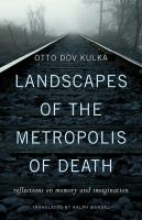 Landscapes of the Metropolis of Death