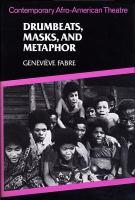 Drumbeats, Masks, and Metaphor