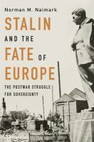 Stalin and the Fate of Europe