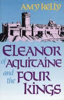 Eleanor of Aquitaine and the Four Kings