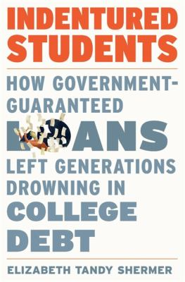 Indentured students  how governmentguaranteed loans left generations drowning in college debt
