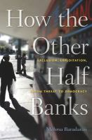 How the Other Half Banks