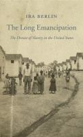 The Long Emancipation
