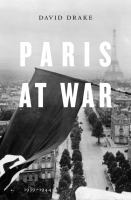 Paris at War, 1939-1944