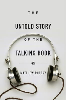 Cover image for The Untold Story of the Talking Book